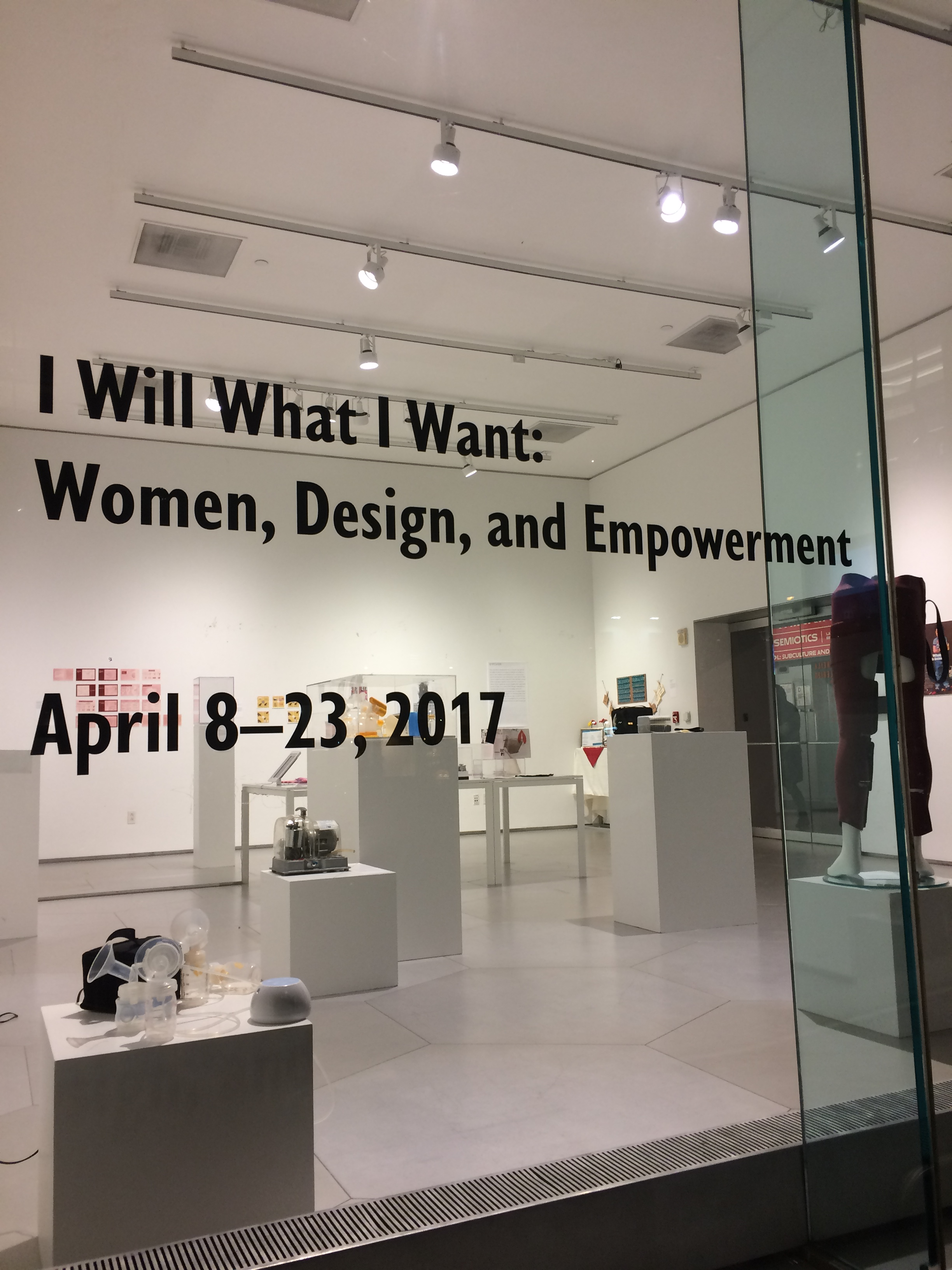 I Will What I Want: Women, Design, and Empowerment // April 8-23